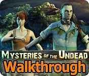 mysteries of the undead walkthrough