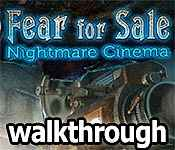 Fear for Sale: Nightmare Cinema Walkthrough 19