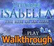 princess isabella 3: the rise of an heir collector's edition walkthrough