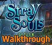 stray souls: stolen memories collector's edition walkthrough
