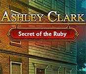 ashley clark: secret of the ruby collector's edition
