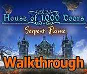 house of 1000 doors: serpent flame collector's edition walkthrough