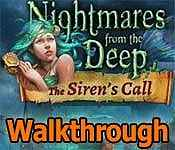 nightmares from the deep: the siren's call collector's edition walkthrough