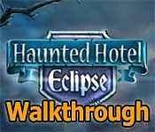Haunted Hotel: Eclipse Walkthrough