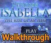 Princess Isabella: The Rise of an Heir Walkthrough 19