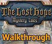 mystery tales: the lost hope collector's edition walkthrough