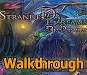stranded dreamscapes: the prisoner walkthrough