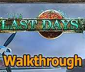 the last days collector's edition walkthrough