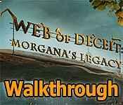 web of deceit: morgana's legacy collector's edition walkthrough