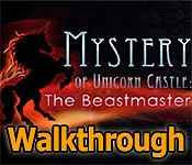 mystery of unicorn castle: the beastmaster collector's edition walkthrough