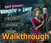dark romance: vampire in love collector's edition walkthrough