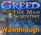Greed: The Mad Scientist Walkthrough