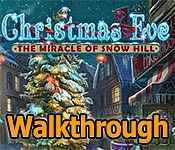 christmas eve: the miracle of snow hill collector's edition walkthrough