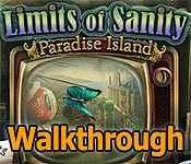 Limits of Sanity: Paradise Island Walkthrough