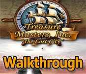 Treasure Masters, Inc.: The Lost City Walkthrough