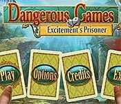 dangerous games: excitement's prisoner