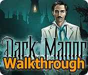 Dark Manor: A Hidden Object Mystery Walkthrough