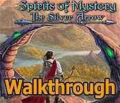 spirits of mystery: the silver arrow collector's edition walkthrough