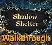 Shadow Shelter Walkthrough