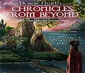 Demon Hunter: Chronicles from Beyond The Untold Story
