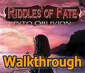 riddles of fate: into oblivion collector's edition walkthrough