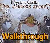 Mystery Castle: The Mirror's Secret Walkthrough