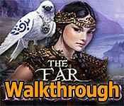 the far kingdoms collector's edition walkthrough