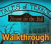 tales of terror: house on the hill walkthrough
