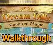 dream hills: captured magic collector's edition walkthrough