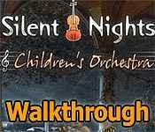 silent nights: children's orchestra collector's edition walkthrough