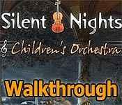 silent nights: children's orchestra walkthrough