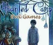 haunted camp: evil games