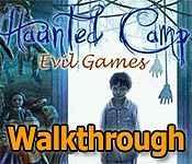 haunted camp: evil games collector's edition walkthrough