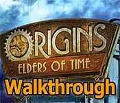 Origins: Elders of Time Walkthrough