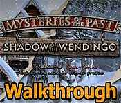 mysteries of the past: shadow of the wendigo collector's edition walkthrough