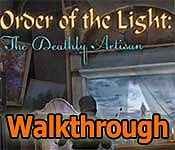 order of the light: the deathly artisan walkthrough 2