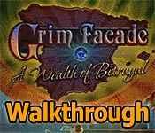 grim facade: a wealth of betrayal collector's edition walkthrough