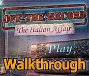 off the record: the italian affair collector's edition walkthrough