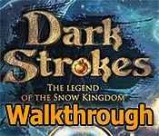 dark strokes: the legend of the snow kingdom walkthrough