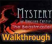 Mystery of Unicorn Castle: The Beastmaster Walkthrough 2