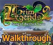 grim legends 2: song of the dark swan collector's edition walkthrough