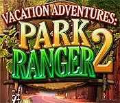Vacation Adventures: Park Ranger 2 Collector's Edition