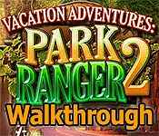 vacation adventures: park ranger 2 collector's edition walkthrough