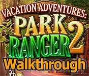 vacation adventures: park ranger 2 walkthrough