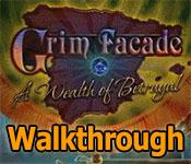 grim facade: a wealth of betrayal walkthrough 2