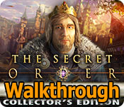 the secret order: ancient times collector's edition walkthrough