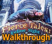 fierce tales: feline sight collector's edition walkthrough