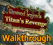 revived legends: titan's revenge walkthrough