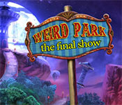weird park: the final show collector's edition