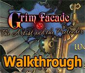 grim facade: the artist and the pretender collector's edition walkthrough